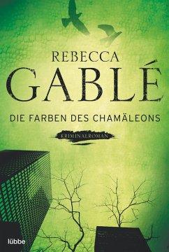 Die Farben des Chamäleons - Gablé, Rebecca
