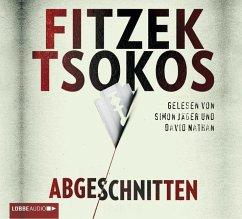 Abgeschnitten, 6 Audio-CDs - Fitzek, Sebastian; Tsokos, Michael