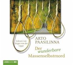 Der wunderbare Massenselbstmord, 4 Audio-CDs - Paasilinna, Arto