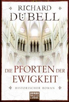 Die Pforten der Ewigkeit - Dübell, Richard