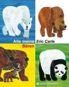 Alle meine Bären - Carle, Eric