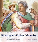 Michelangelos offenbare Geheimnisse
