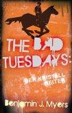 The Bad Tuesdays, Der Kristallreiter