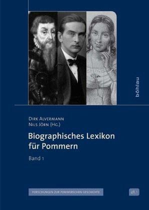 Biographisches Lexikon für Pommern Band 1
