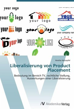 9783639404586 - Holzapfel, Anette: Liberalisierung von Product Placement - Buch