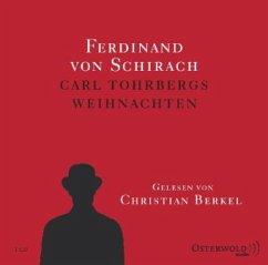 Carl Tohrbergs Weihnachten, 1 Audio-CD