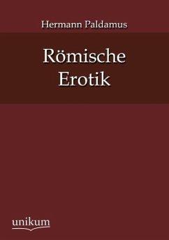 Römische Erotik - Paldamus, Hermann