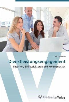9783639404470 - Zahnow, Anja: Dienstleistungsengagement - Buch