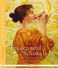 Frauen und Schokolade