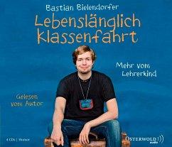 Lebenslänglich Klassenfahrt, 4 Audio-CDs - Bielendorfer, Bastian