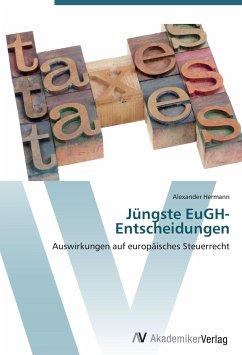 9783639404463 - Hermann, Alexander: Jüngste EuGH-Entscheidungen - Buch