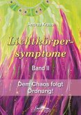 Lichtkörpersymptome Band 2