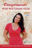 Weight Watchers - Meine mediterrane Küche