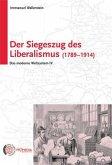 Der Siegeszug des Liberalismus (1789-1914)