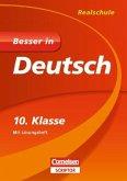 Besser in Deutsch - Realschule 10. Klasse