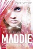 Die Rebellion der Maddie Freeman / Maddie Bd.1