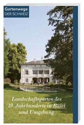 Landschaftsg rten des 19 jahrhunderts in der region basel von brigitte frei heitz anne nagel - Gartenarchitektur software ...