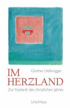 Im Herzland - Dellbrügger, Günther