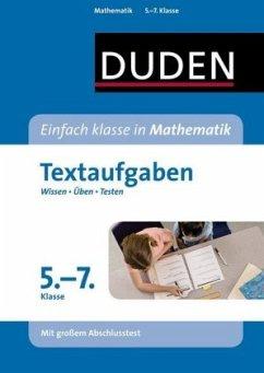 Einfach klasse in Mathematik - Textaufgaben 5. bis 7. Klasse - Schreiner, Lutz