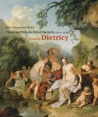 Christian Wilhelm Ernst Dietrich - genannt Dietricy