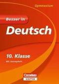 Besser in Deutsch - Gymnasium 10. Klasse