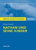 Nathan und seine Kinder. Textanalyse und Interpretation