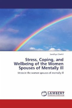 Stress, Coping, and Wellbeing of the Women Spouses of Mentally Ill