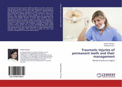 Traumatic Injuries of permanent teeth and their management