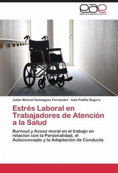 Estrés Laboral en Trabajadores de Atención a la Salud