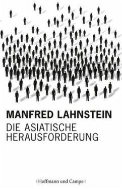 Die asiatische Herausforderung - Lahnstein, Manfred