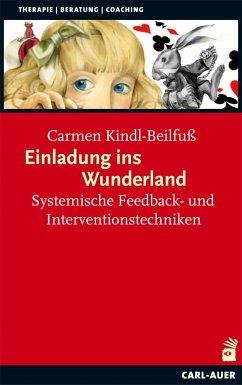 Einladung ins Wunderland - Kindl-Beilfuß, Carmen