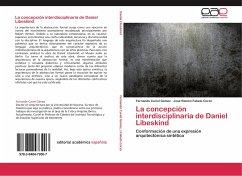La concepción interdisciplinaria de Daniel Libeskind