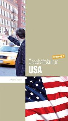 Geschäftskultur USA kompakt - Marius, Johanna