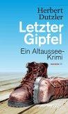 Letzter Gipfel / Gasperlmaier Bd.2