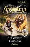 Der Angriff des Pumas / Die Chroniken von Avantia Bd.3