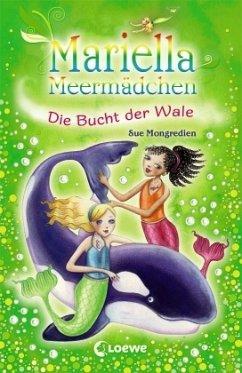 Die Bucht der Wale / Mariella Meermädchen Bd.11 - Mongredien, Sue