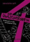 Einbruch in die verlassene Villa / Die unsichtbaren 4 Bd.5