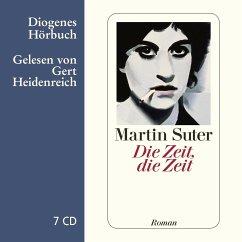 Die Zeit, die Zeit, 7 Audio-CDs - Suter, Martin