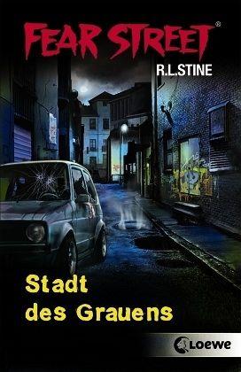 Stadt des Grauens / Fear Street Bd.59 von Robert L. Stine ...