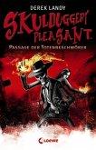 Passage der Totenbeschwörer / Skulduggery Pleasant Bd.6