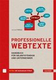 Professionelle Webtexte - Handbuch für Selbstständige und Unternehmer