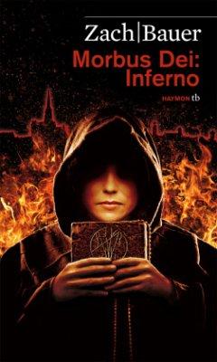 Inferno / Morbus Dei Bd.2 - Zach, Bastian; Bauer, Matthias
