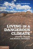 Living in a Dangerous Climate: Climate Change and Human Evolution