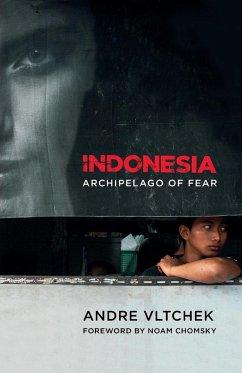 Indonesia - Vltchek, Andre