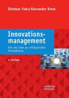 Innovationsmanagement - Vahs, Dietmar; Brem, Alexander
