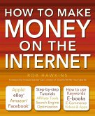 How to Make Money on the Internet: Apple, Ebay, Amazon, Facebook -There Are So Many Ways of Making a Living Online