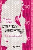 Dreams 'n' Whispers / Lebe lieber übersinnlich Bd.2