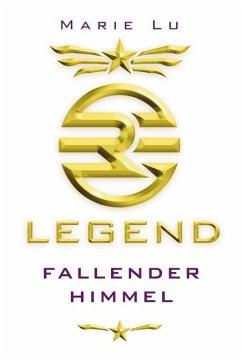 Fallender Himmel / Legend Trilogie Bd.1 - Lu, Marie