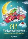 111 Vorlesegeschichten zum Träumen und Schlummern