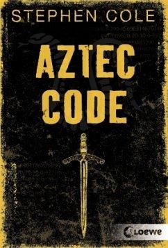 Aztec Code / Jonah-Trilogie Bd.2 - Cole, Stephen